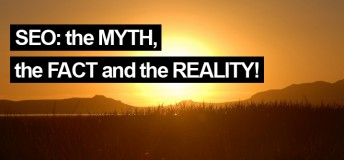 Search Engine Optimization (SEO): The Myth, the Fact and the Reality!
